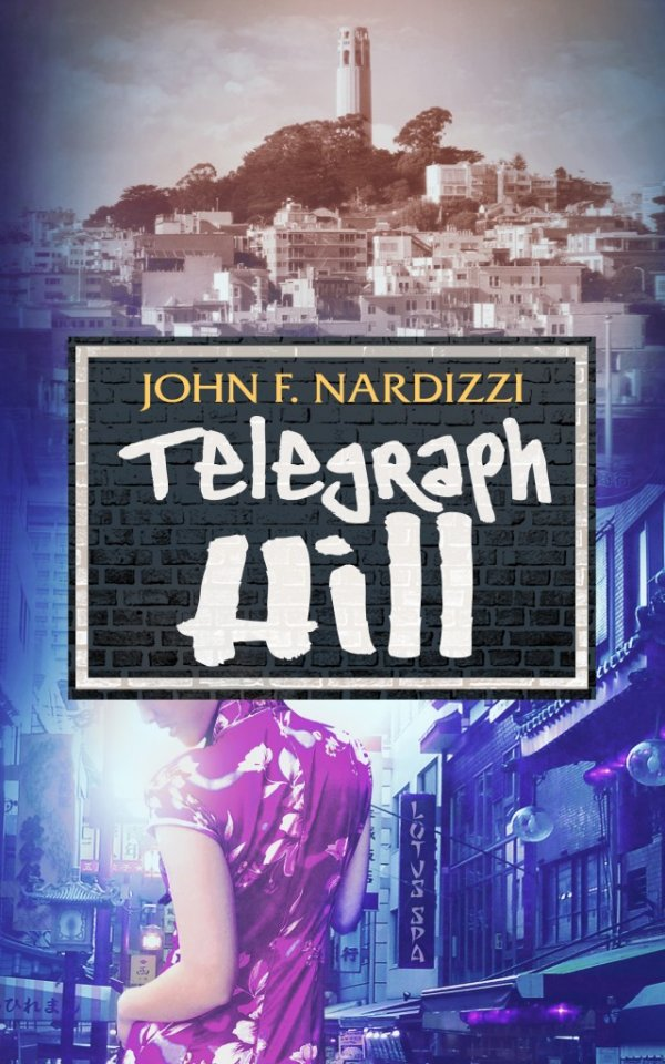 "Nardizzi s Telegraph Hill ""A Compelling Suspense Novel"" « Author"