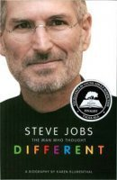 Steve Jobs: The Man Who Thought Different, a biography by Karen Blumenthal and published by Feiwel & Friends, an imprint of Macmillan Children's Publishing Group.