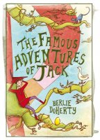 The Famous Adventures of Jack by Berlie Doherty