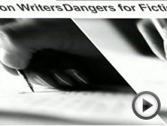Dangers for Fiction Writers