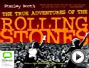 The True Adventures of the Rolling Stones …