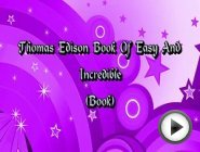 Thomas Edison Book Of Easy And Incredible …