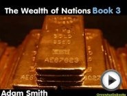 Wealth of Nations - Book 3 - FULL …
